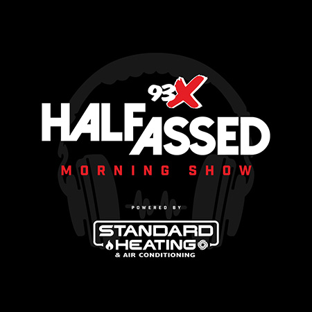 The 93X Half-Assed Morning Show