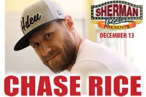 Chase Rice at Sherman Theater December 13th