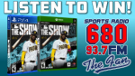 Listen to 680 The Fan to win a copy of MLB THE SHOW 21!