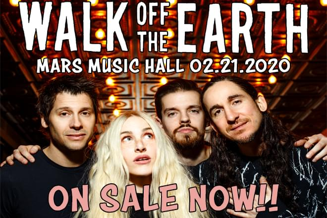 Pair of tickets to Walk off the Earth at Mars Music Hall on February 21st
