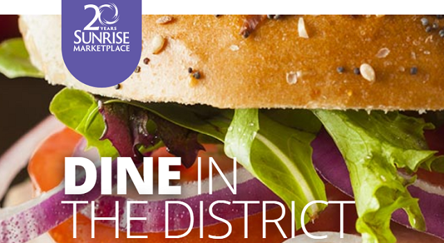 Dine in the District at Sunrise Marketplace