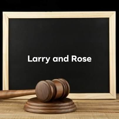 larry and rose