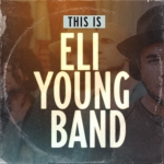 This Is Eli Young Band Acoustic Series