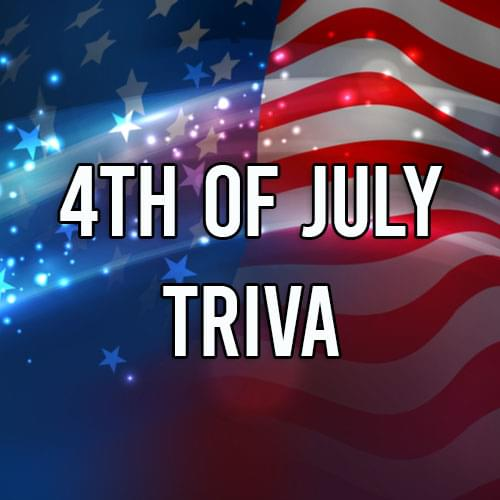 4th of July trivia 500