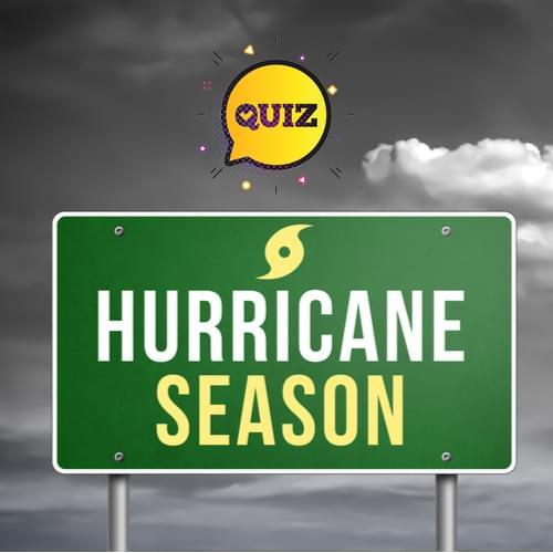 Hurrican Season quiz