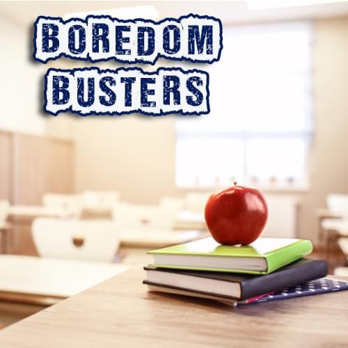 Boredom Busters Classroom