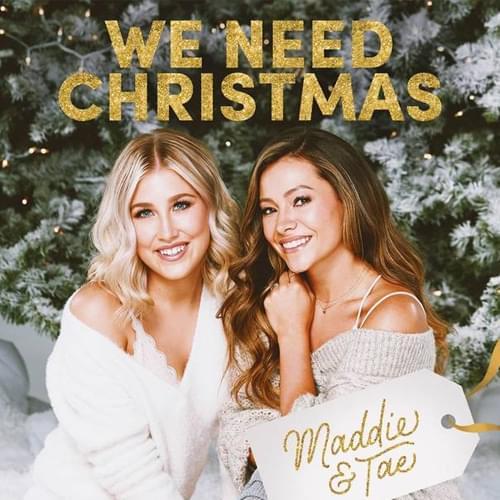Maddie and Tae Christmas