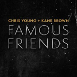 """Chris Young and Kane Brown Talk """"Famous Friends"""" in New Duet {LISTEN}"""