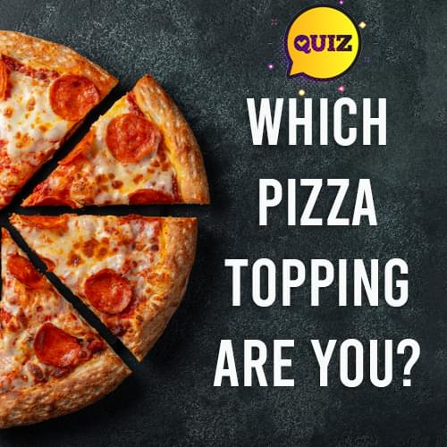 Are You More Pepperoni or Pineapple?