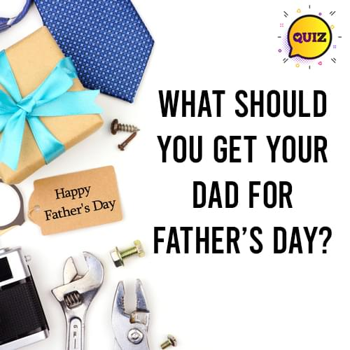 Need a Gift Idea for Father's Day? {QUIZ}