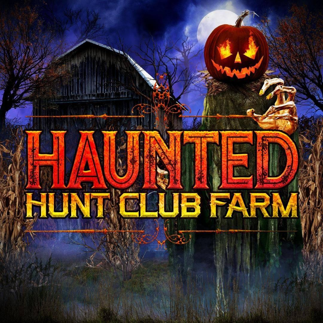 Haunted Hunt Club Farm
