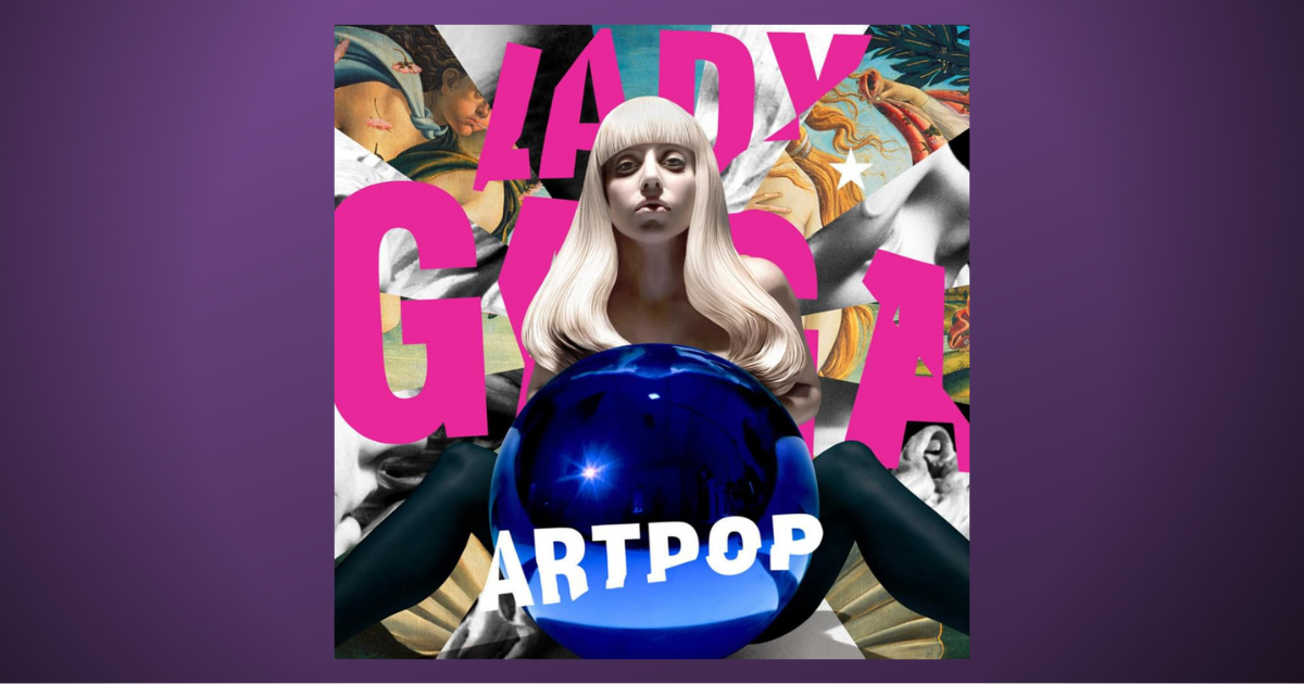 Revisiting ARTPOP by Lady Gaga, Eight Years Later