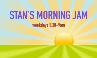Stan's Morning Jam