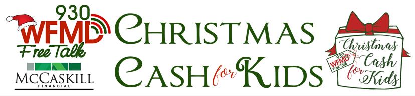 Christmas Cash Radio Station 2020 Christmas Cash 4 Kids | WFMD AM