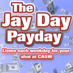 The Jay Day Payday