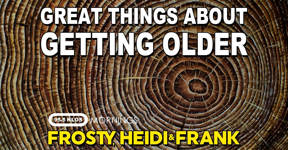 Great Things About Getting Older
