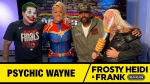 Frosty, Heidi and Frank with guest Psychic Wayne