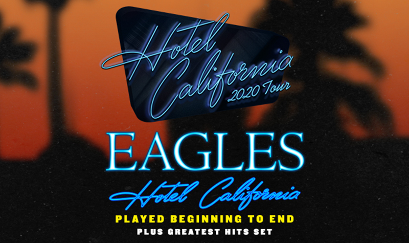 Listen to Win: Eagles – Performing Hotel California in its entirety at The Forum