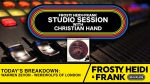 FHF Studio Session With Christian James Hand 10/28/19