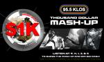 THE KLOS THOUSAND DOLLAR MASH-UP