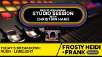 FHF Studio Session With Christian James Hand 1/13/20