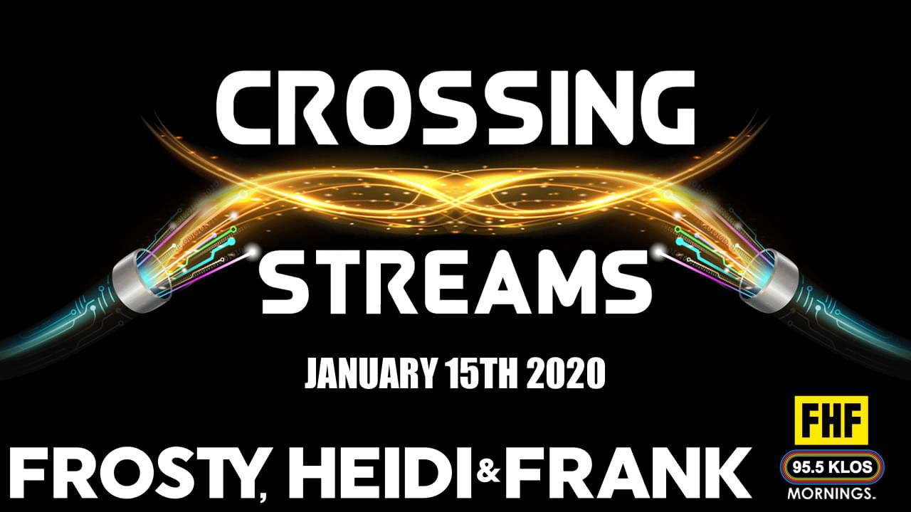 Crossing Streams from January 15th 2020