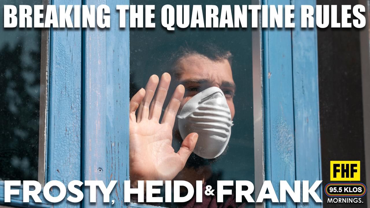 Breaking The Quarantine Rules