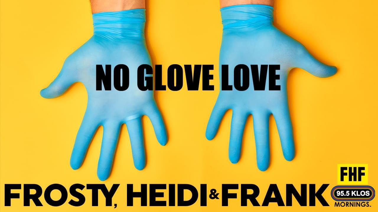 No Glove Love