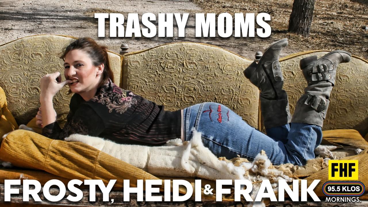 Trashy Moms
