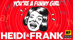 You're a Funny Girl