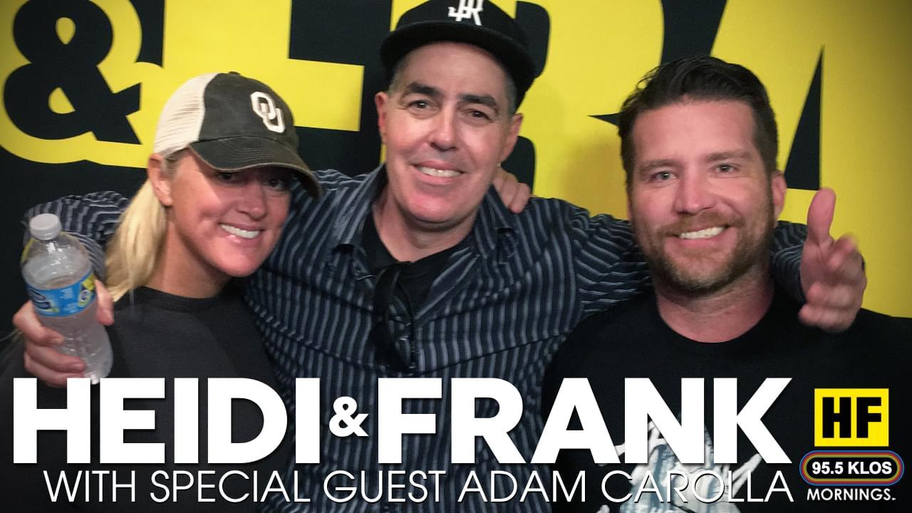 Adam Carolla Checks-in with Heidi and Frank