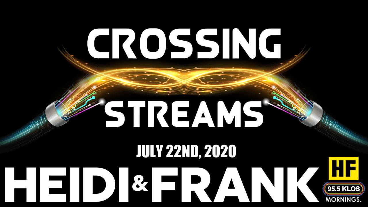 Crossing Streams 7/22/20
