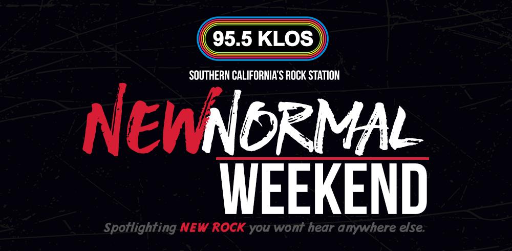 KLOS New Normal Weekend