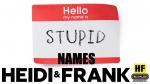 Stupid Names