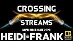 Crossing Streams 9/16/20