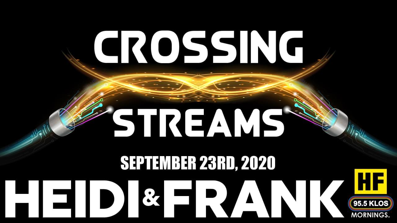 Crossing Streams 9/23/20