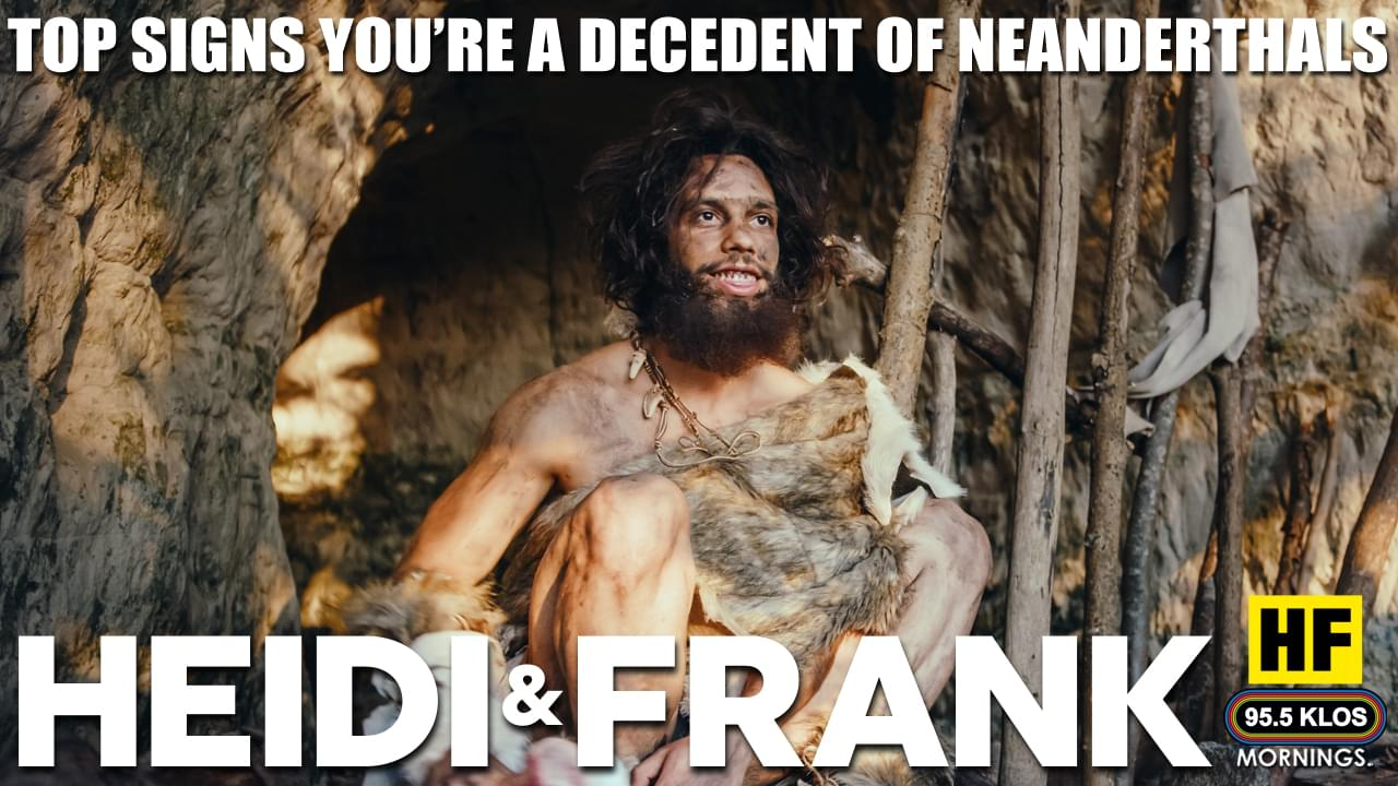Top Signs You're A Decedent Of Neanderthals