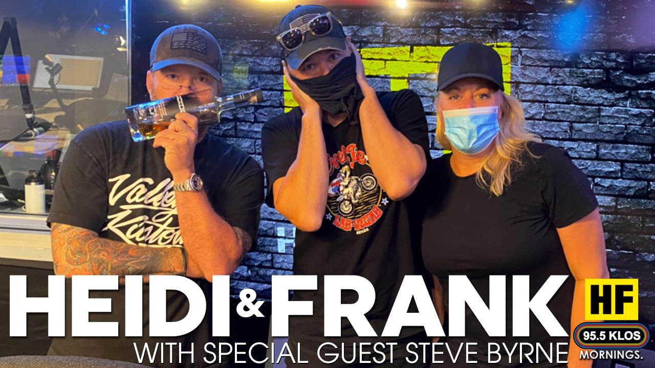 Heidi and Frank with guest Steve Byrne