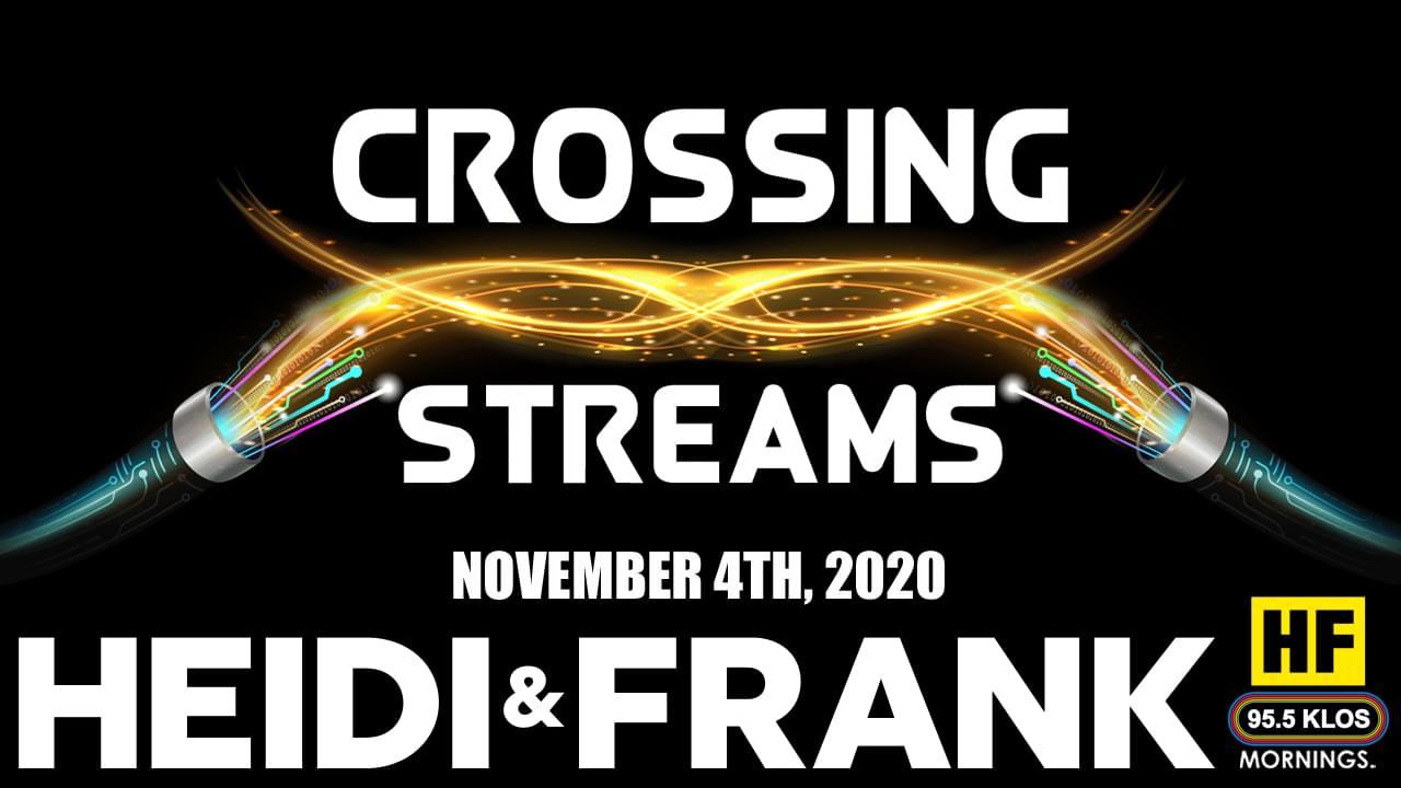 Crossing Streams 11/4/20