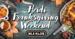 Heidi & Franksgiving Weekend