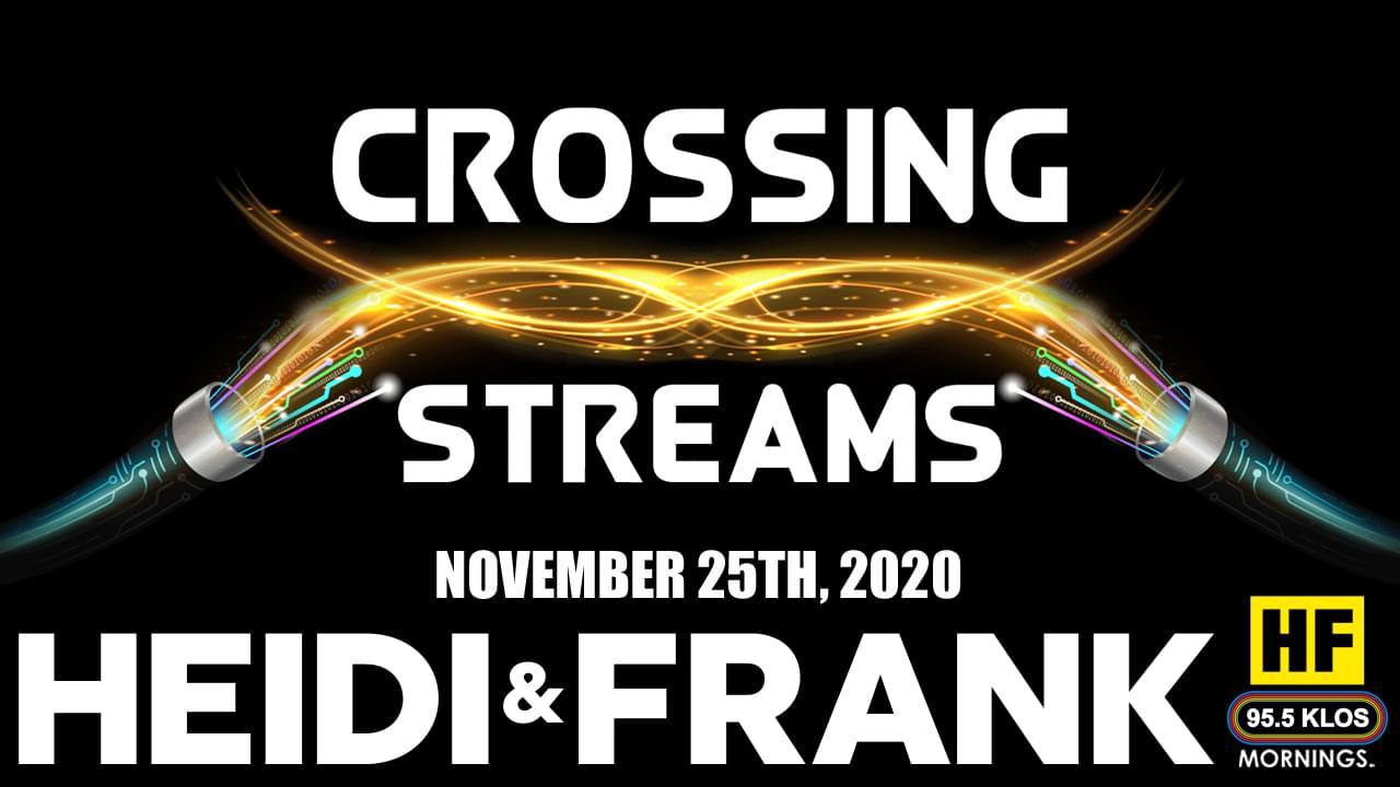 Crossing Streams 11/25/20