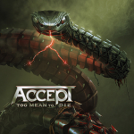 """Enter To Win A Vinyl Copy of The New Accept Record """"Too Mean To Die"""""""