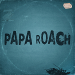 Win The New Papa Roach Album GREATEST HITS VOL. 2 – THE BETTER NOISE YEARS