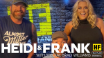 Heidi and Frank with guest Brad Williams