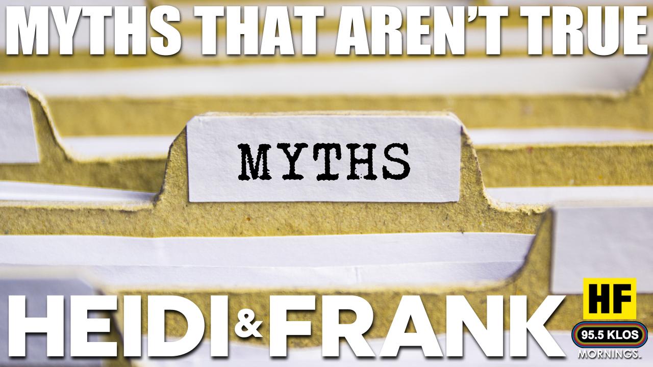 Myths That Aren't True