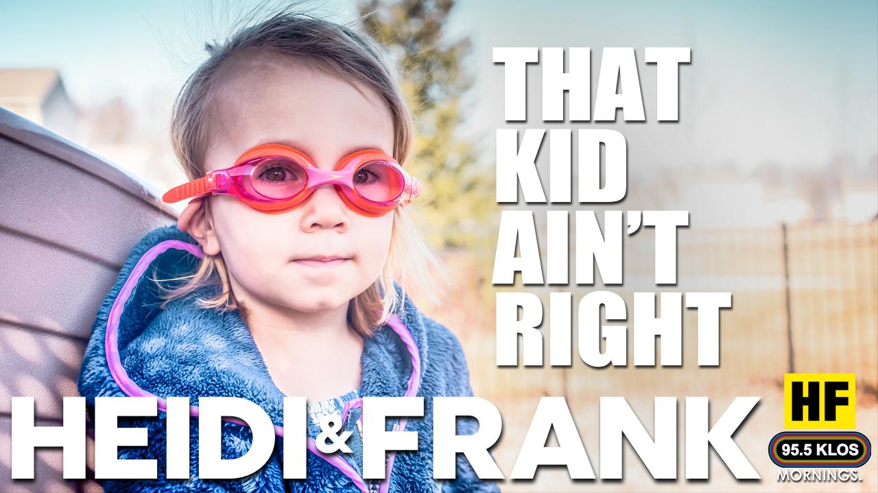 That Kid Ain't Right