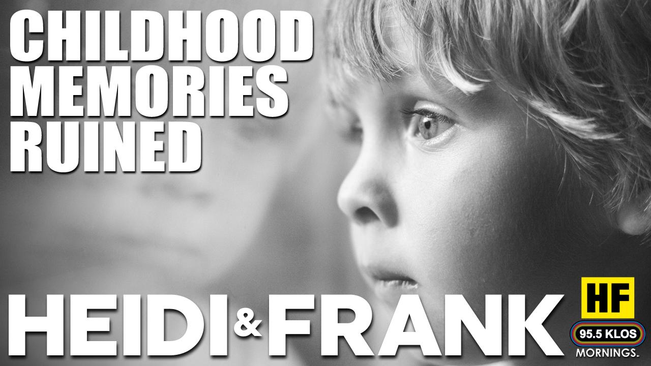 Childhood Memories Ruined