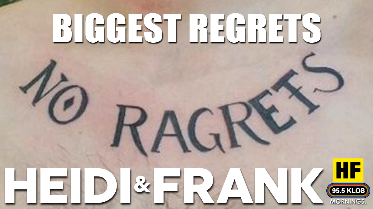 Biggest Regrets