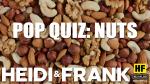 POP QUIZ: Nuts