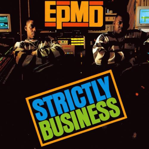Today In Hip Hop History: 30 Years Ago, EPMD Dropped 'Strictly Business'